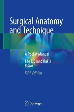 Abbildung von Skandalakis | Surgical Anatomy and Technique | 5. Auflage | 2021 | beck-shop.de