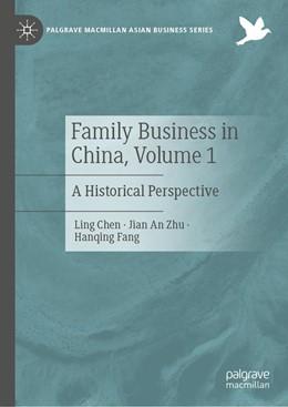 Abbildung von Chen / Zhu | Family Business in China, Volume 1 | 1. Auflage | 2021 | beck-shop.de