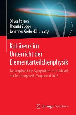 Abbildung von Passon / Zügge | Kohärenz im Unterricht der Elementarteilchenphysik | 1. Auflage | 2020 | beck-shop.de
