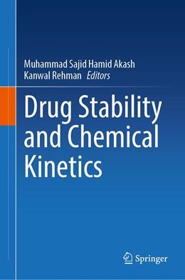 Abbildung von Akash / Rehman | Drug Stability and Chemical Kinetics | 1. Auflage | 2020 | beck-shop.de