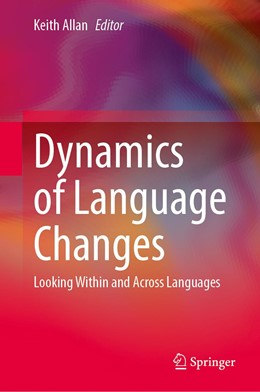 Abbildung von Allan | Dynamics of Language Changes | 1st ed. 2020 | 2020 | Looking Within and Across Lang...