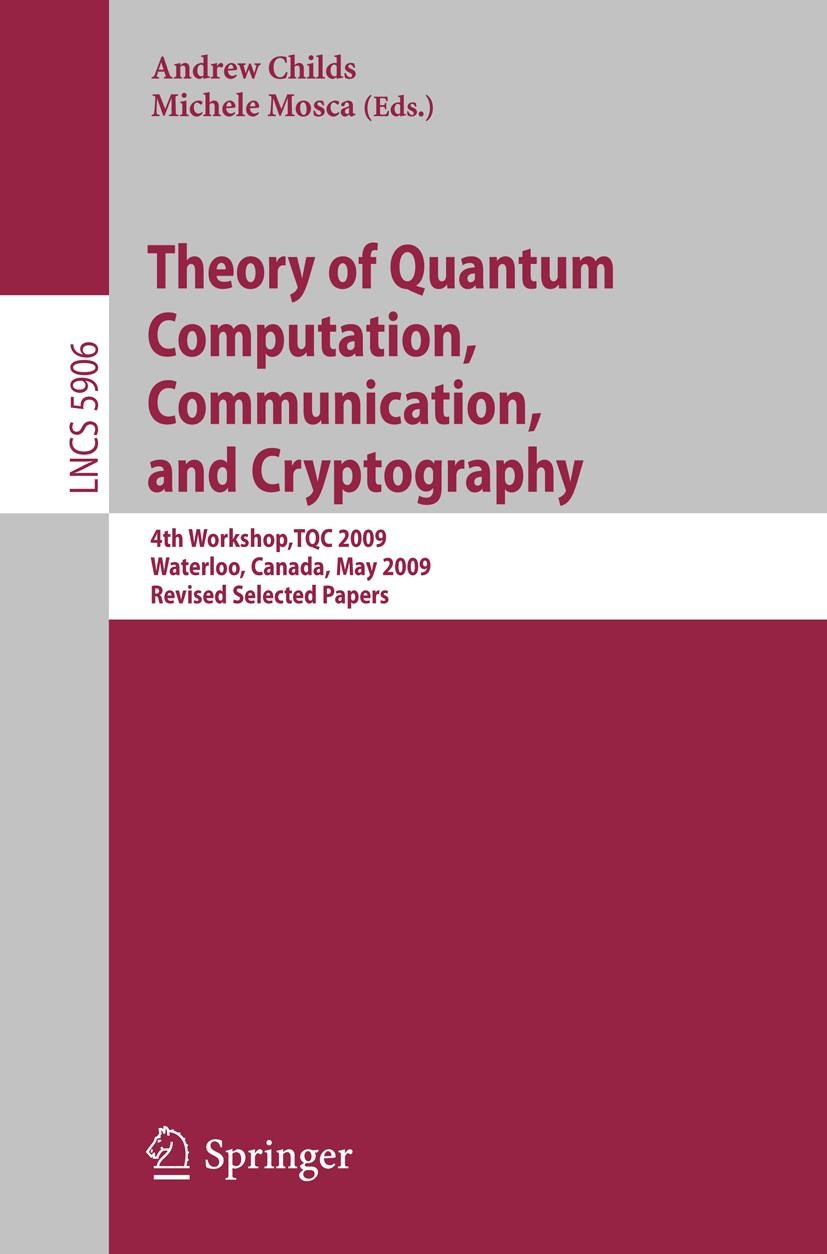 Abbildung von Childs / Mosca | Theory of Quantum Computation, Communication and Cryptography | 1st Edition. | 2009