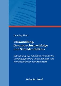 Abbildung von Röser | Umwandlung, Gesamtrechtsnachfolge und Schuldverhältnis | 1. Auflage | 2020 | 241 | beck-shop.de