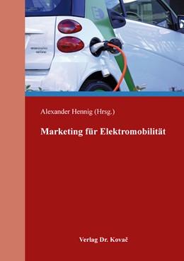 Abbildung von Hennig   Marketing für Elektromobilität   1. Auflage   2020   529   beck-shop.de