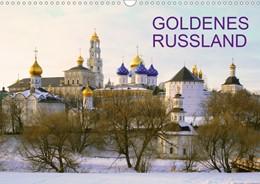 Abbildung von Henze | Goldenes Russland (Wandkalender 2021 DIN A3 quer) | 5. Auflage | 2020 | beck-shop.de