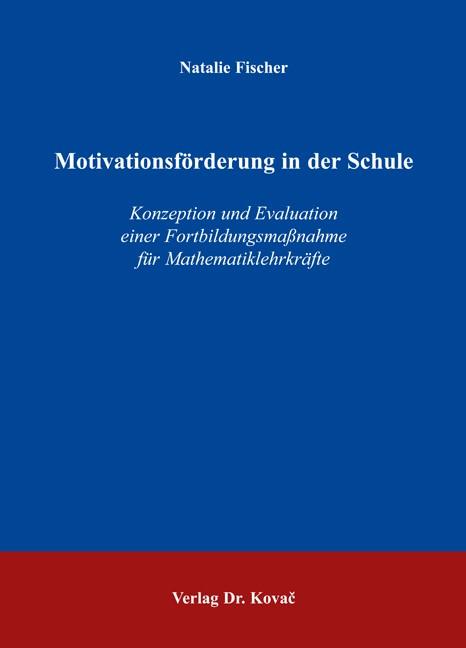 Abbildung von Fischer | Motivationsförderung in der Schule | 2006