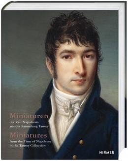 Abbildung von Pappe / Schmieglitz-Otten | Miniaturen der Zeit Napoleons aus der Sammlung Tansey | 1. Auflage | 2020 | beck-shop.de