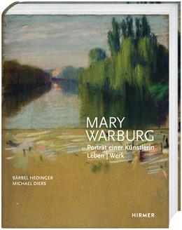 Abbildung von Diers / Hedinger | Mary Warburg | 1. Auflage | 2020 | beck-shop.de