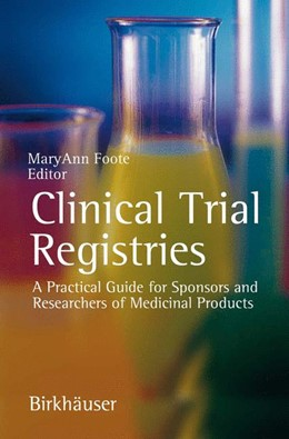 Abbildung von Foote | Clinical Trial Registries | 1. Auflage | 2006 | beck-shop.de