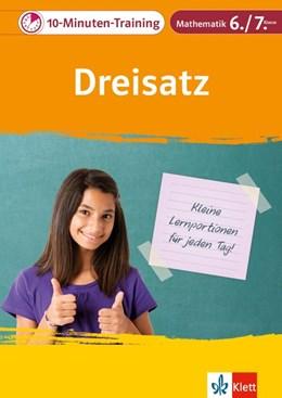 Abbildung von Klett 10-Minuten-Training Mathematik Dreisatz 6./7. Klasse | 1. Auflage | 2020 | beck-shop.de