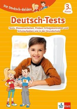 Abbildung von Die Deutsch-Helden: Deutsch-Tests 3. Klasse | 1. Auflage | 2020 | beck-shop.de