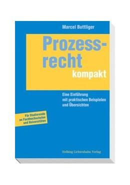 Abbildung von Buttliger | Prozessrecht kompakt | 2010 | Eine Einführung mit praktische...
