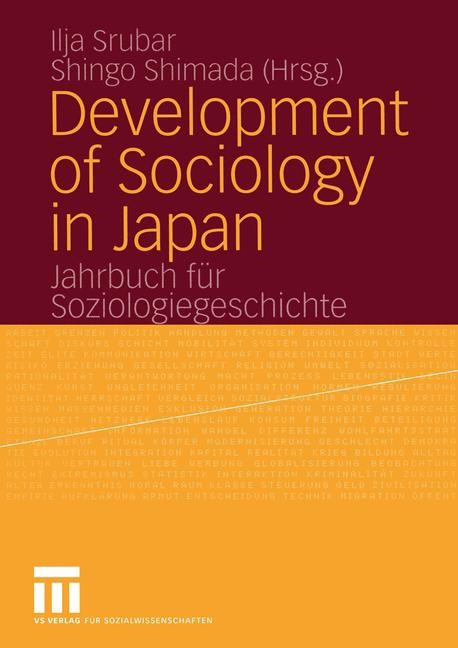 Abbildung von Srubar / Shimada | Development of Sociology in Japan | Softcover reprint of the original 1st ed. 2005 | 2005