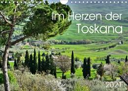 Abbildung von Heußlein | Im Herzen der Toskana (Wandkalender 2021 DIN A4 quer) | 5. Auflage | 2020 | beck-shop.de