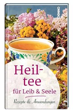Abbildung von Heiltee für Leib & Seele   1. Auflage   2020   beck-shop.de
