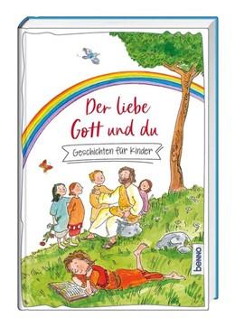 Abbildung von Rademacher / Plachta | Der liebe Gott und du | 1. Auflage | 2021 | beck-shop.de