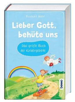 Abbildung von Abeln | Lieber Gott, behüte uns | 1. Auflage | 2021 | beck-shop.de