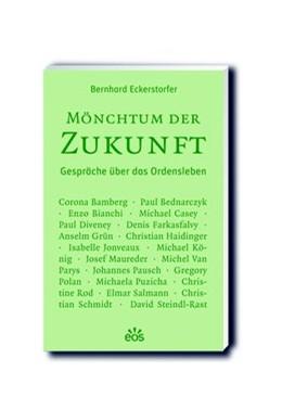 Abbildung von Eckerstorfer | Mönchtum der Zukunft | 1. Auflage | 2020 | beck-shop.de