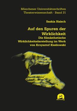 Abbildung von Haisch | Auf den Spuren der Wirklichkeit | 1. Auflage | 2020 | beck-shop.de