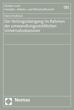 Abbildung von Drießnack | Der Vertragsübergang im Rahmen der umwandlungsrechtlichen Universalsukzession | 1. Auflage | 2020 | 185 | beck-shop.de