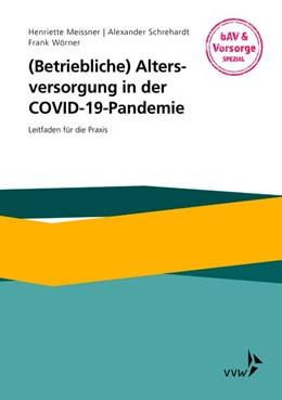Abbildung von Wörner / Meissner | Betriebliche Altersversorgung in der COVID-19-Pandemie | 1. Auflage | 2020 | beck-shop.de