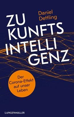 Abbildung von Dettling   Zukunftsintelligenz   1. Auflage   2020   beck-shop.de