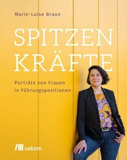 Abbildung von Braun | Spitzenkräfte | 1. Auflage | 2020 | beck-shop.de