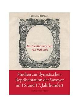 Abbildung von Al-Baghdadi | Studien zur dynastischen Repräsentation der Savoyer im 16. Und 17. Jahrhundert | 1. Auflage | 2020 | beck-shop.de