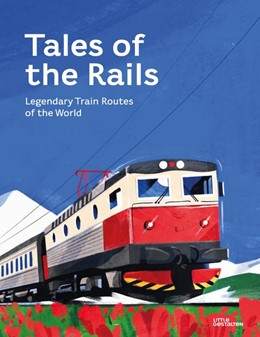 Abbildung von Adams / Klanten | Tales of the Rails | 1. Auflage | 2020 | beck-shop.de
