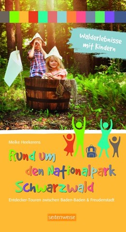 Abbildung von Heekerens | Walderlebnisse mit Kindern - Rund um den Nationalpark Schwarzwald | 2. Auflage | 2020 | beck-shop.de