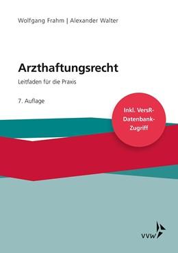 Abbildung von Frahm / Walter | Arzthaftungsrecht | 7. Auflage | 2020 | beck-shop.de