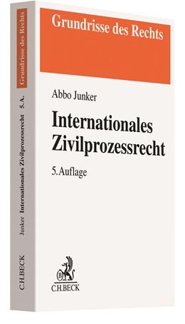 Abbildung von Junker | Internationales Zivilprozessrecht | 5. Auflage | 2020 | beck-shop.de