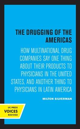 Abbildung von Silverman | The Drugging of the Americas | 1. Auflage | 2021 | beck-shop.de