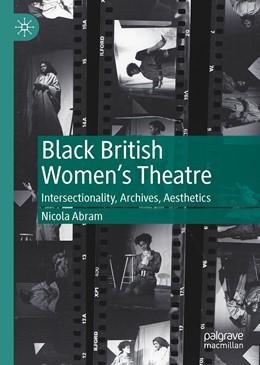 Abbildung von Abram | Black British Women's Theatre | 1. Auflage | 2020 | beck-shop.de