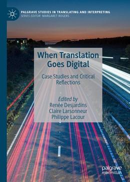 Abbildung von Desjardins / Larsonneur | When Translation Goes Digital | 1. Auflage | 2020 | beck-shop.de