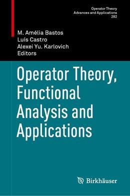 Abbildung von Bastos / Castro | Operator Theory, Functional Analysis and Applications | 1. Auflage | 2021 | 282 | beck-shop.de
