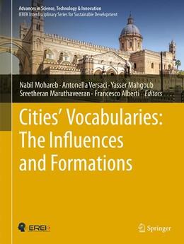 Abbildung von Mohareb / Versaci   Cities' Vocabularies: The Influences and Formations   1. Auflage   2021   beck-shop.de