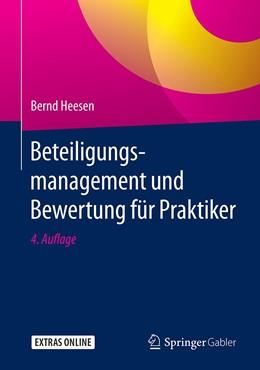 Abbildung von Heesen | Beteiligungsmanagement und Bewertung für Praktiker | 4. Auflage | 2020 | beck-shop.de