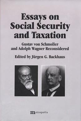 Abbildung von Schmähl / Senn / Ries | Essays on Social Securtity and Taxation | | Gustav von Schmoller and Adolp...