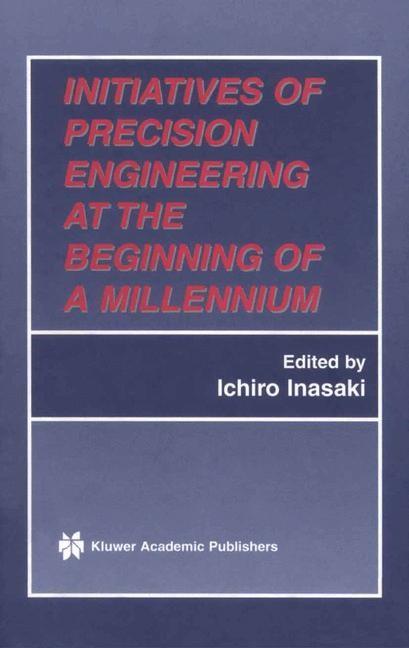 Abbildung von Inasaki | Initiatives of Precision Engineering at the Beginning of a Millennium | 2002 | 2001