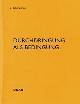 Abbildung von Luzern / Käferstein | Durchdringung als Bedingung | 1. Auflage | 2020 | beck-shop.de