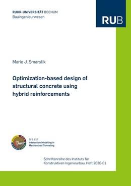Abbildung von Smarslik | Optimization-based design of structural concrete using hybrid reinforcements | 1. Auflage | 2020 | beck-shop.de