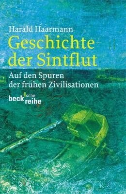Abbildung von Haarmann   Geschichte der Sintflut   3. Auflage   2013   1536   beck-shop.de