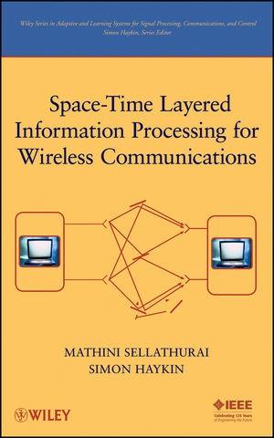 Abbildung von Sellathurai / Haykin   Space-Time Layered Information Processing for Wireless Communications   1. Auflage   2009