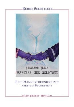 Abbildung von Siebert-Heymach | Hermann Hesse: Narziß und Goldmund | 1. Auflage | 2020 | beck-shop.de