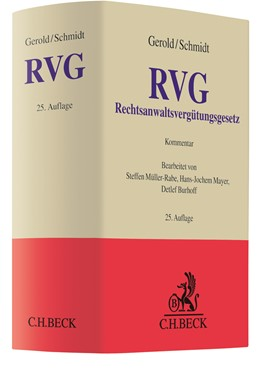 Abbildung von Gerold / Schmidt | Rechtsanwaltsvergütungsgesetz: RVG | 25. Auflage | 2021 | beck-shop.de