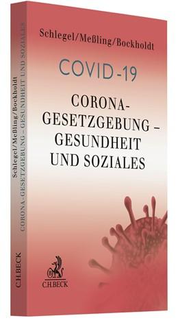 Abbildung von Schlegel / Meßling | Corona-Gesetzgebung - Gesundheit und Soziales | 1. Auflage | 2020 | beck-shop.de
