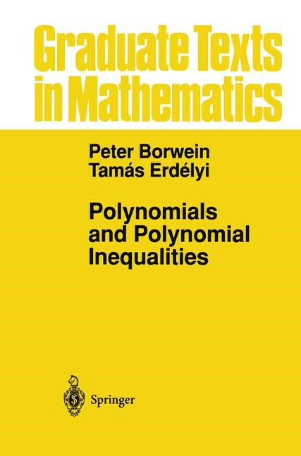 Polynomials and Polynomial Inequalities | Borwein / Erdelyi, 1995 | Buch (Cover)