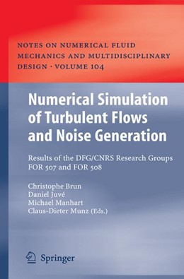 Abbildung von Brun / Juvé / Manhart / Munz | Numerical Simulation of Turbulent Flows and Noise Generation | 2009 | Results of the DFG/CNRS Resear... | 104