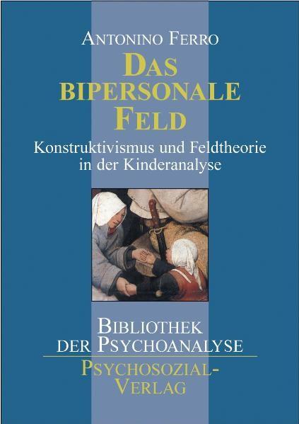 Abbildung von Ferro | Das bipersonale Feld | 2003